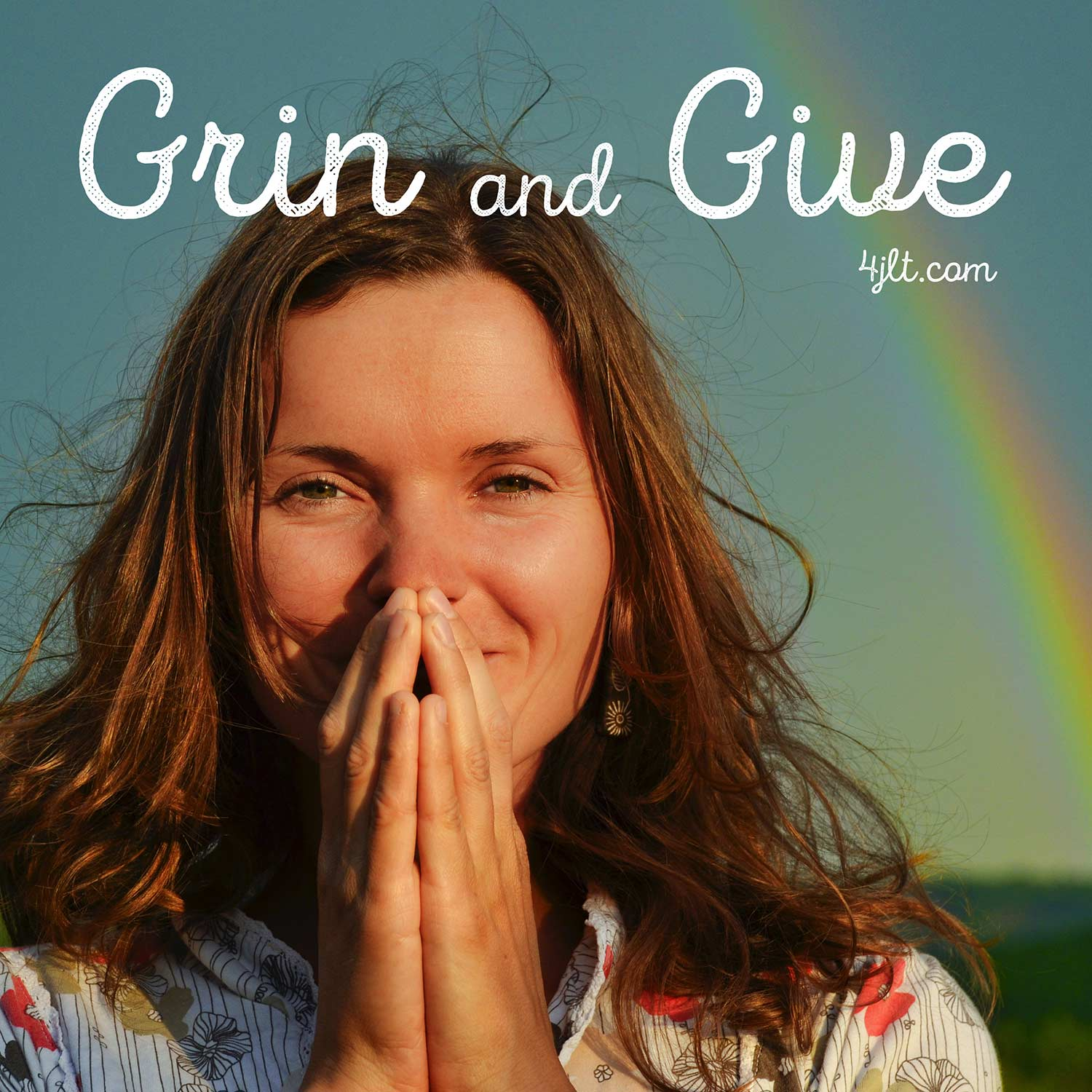 Grin and Give