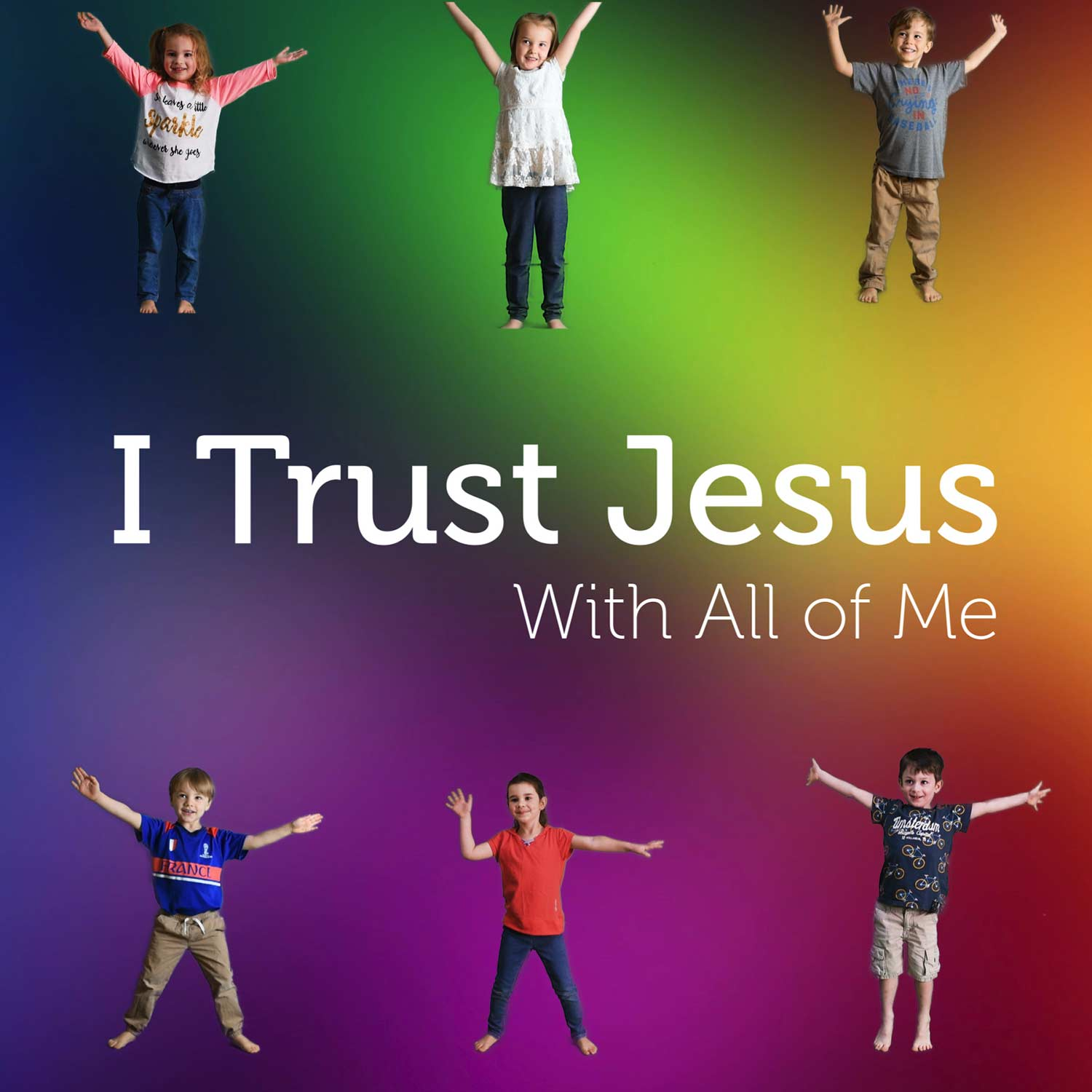 I Trust Jesus With All of Me